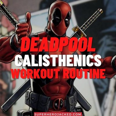 Deadpool Calisthenics Workout