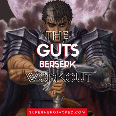 Guts Berserk Workout