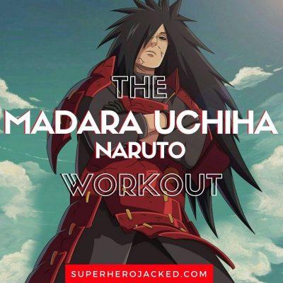 Madara Uchiha Workout