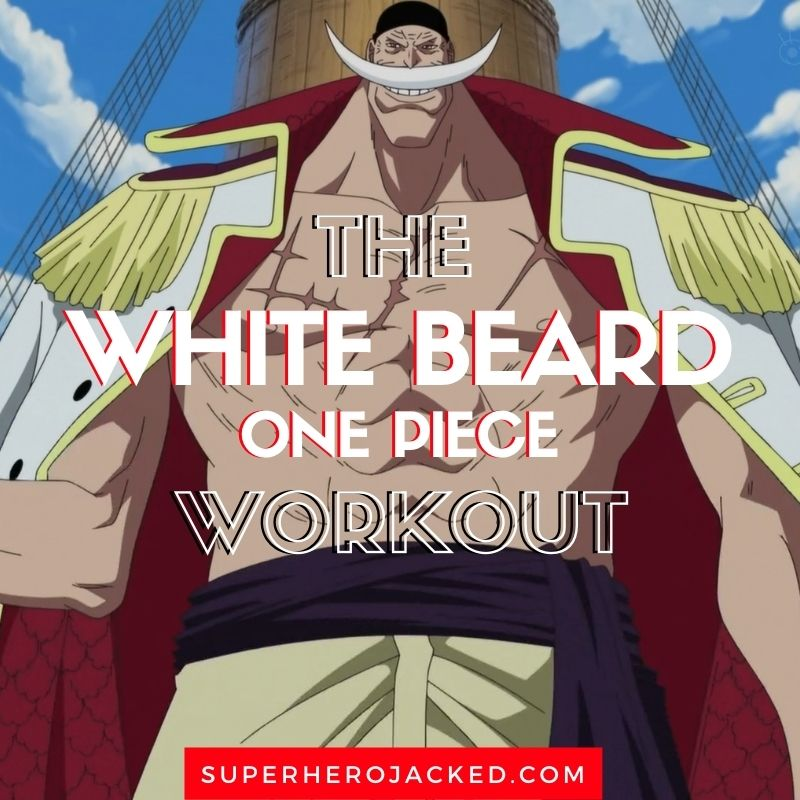 White Beard Workout