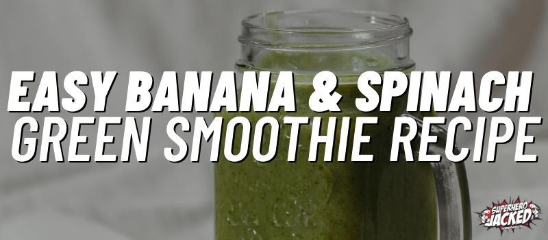 banana and spinach smoothie recipe