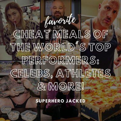 favorite celebrity cheat meals