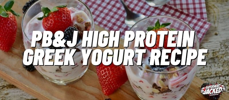 pb&J high protein greek yogurt recipe