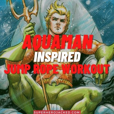 Aquaman Inspired Jump Rope Workout