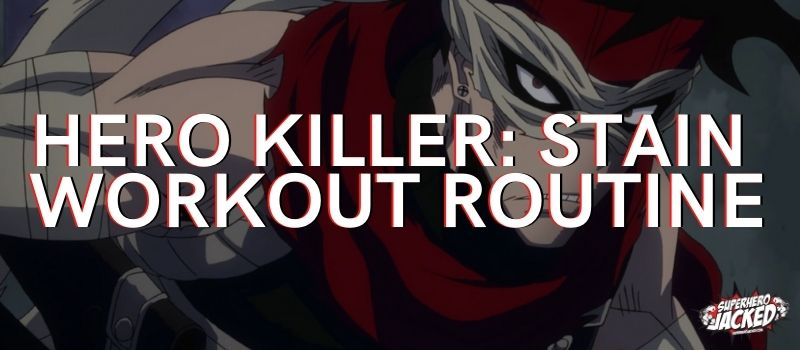 Hero Killer_ Stain Workout (1)