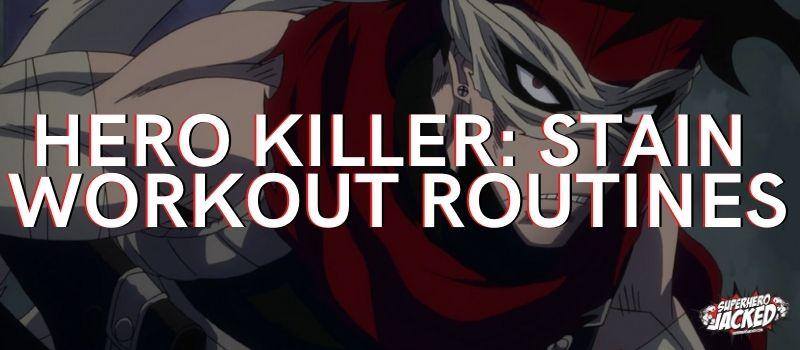 Hero Killer_ Stain Workout