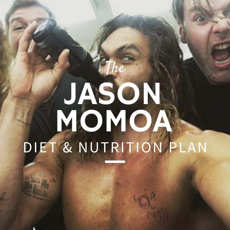 Jason Momoa Diet & Nutrition