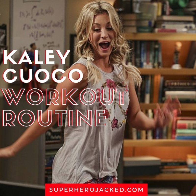 Kaley Cuoco Workout Routine And Diet Plan Updated