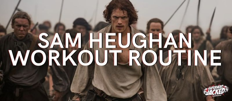Sam Heughan Workout