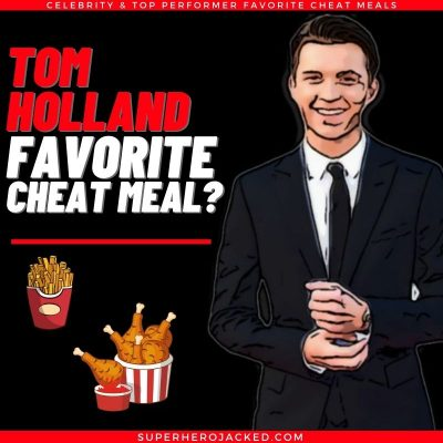 Tom Holland Cheat Meal