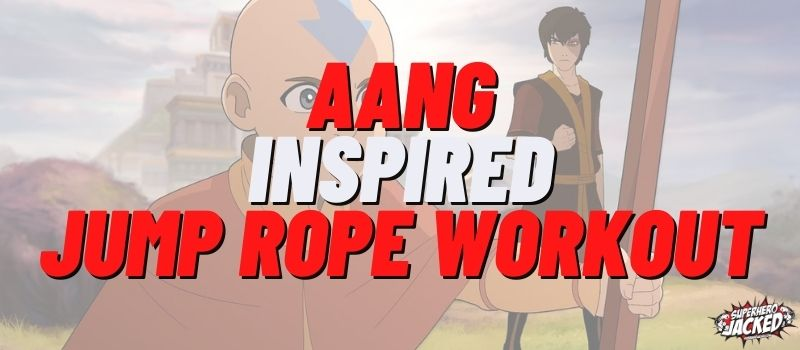 Aang Inspired Jump Rope Workout Routine