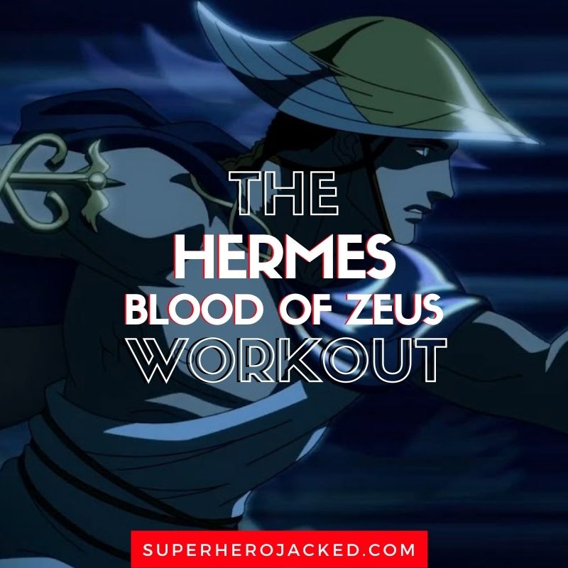 Hermes Workout Routine