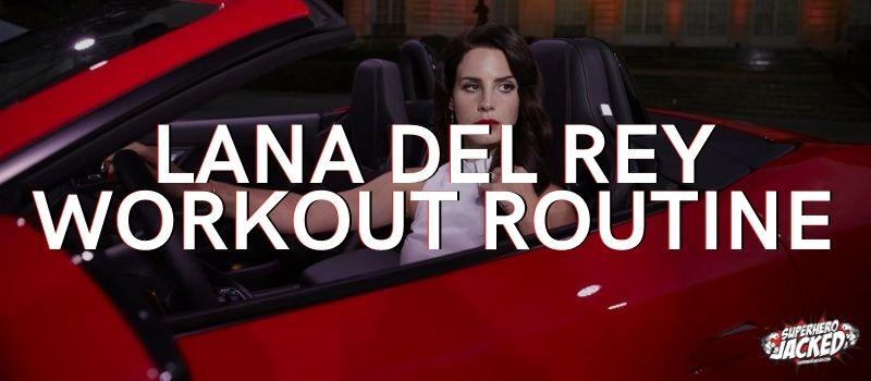 Lana Del Rey Workout (1)