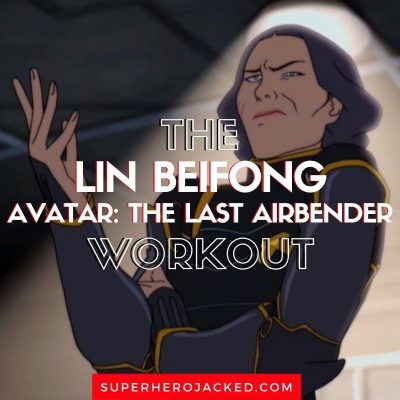 Lin Beifong Workout Routine