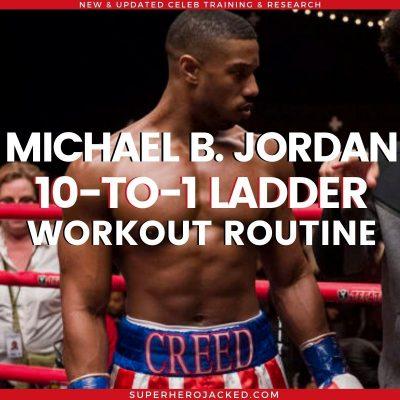 Michael B. Jordan 10-_1 Ladder Workout