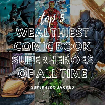 Richest Superheroes of All Time