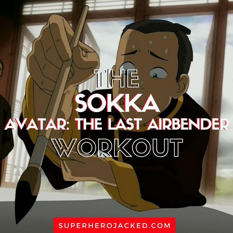Sokka Workout Routine