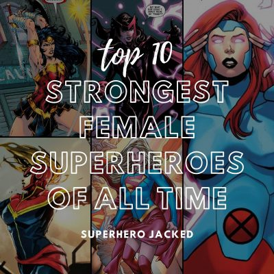 Strongest Female Superheroes of All Time