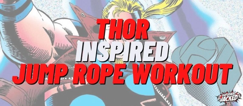 Thor Inspired Jump Rope Workout Routine