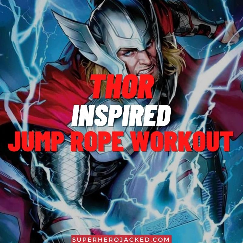 Thor Inspired Jump Rope Workout
