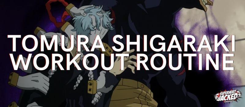 Tomura Shigaraki Workout