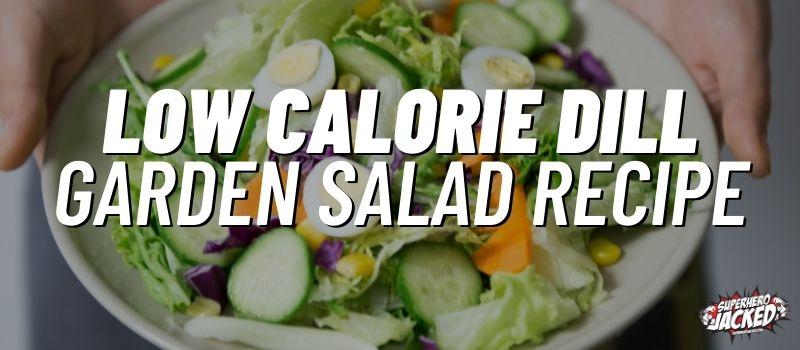low calorie dill garden salad recipe (1)