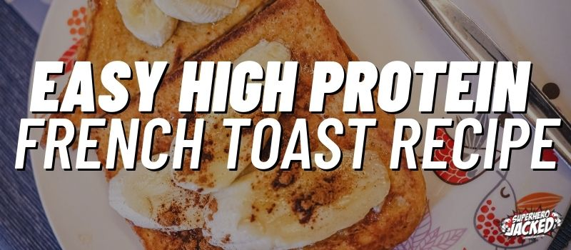 protein french toast recipe (1)
