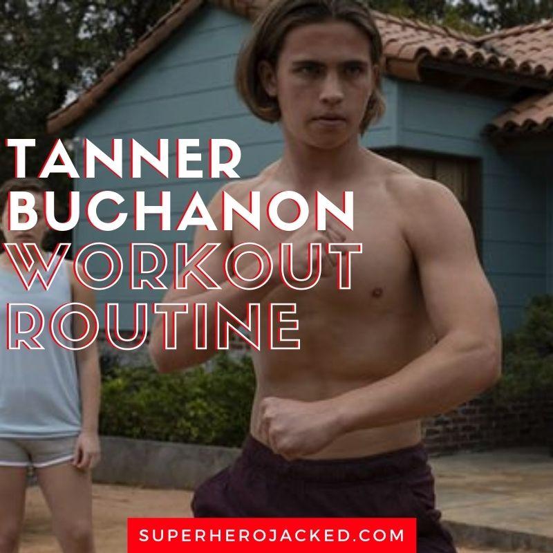 tanner buchanan workout