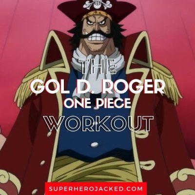 Gol D. Roger Workout