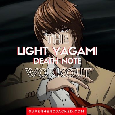 Light Yagami Workout