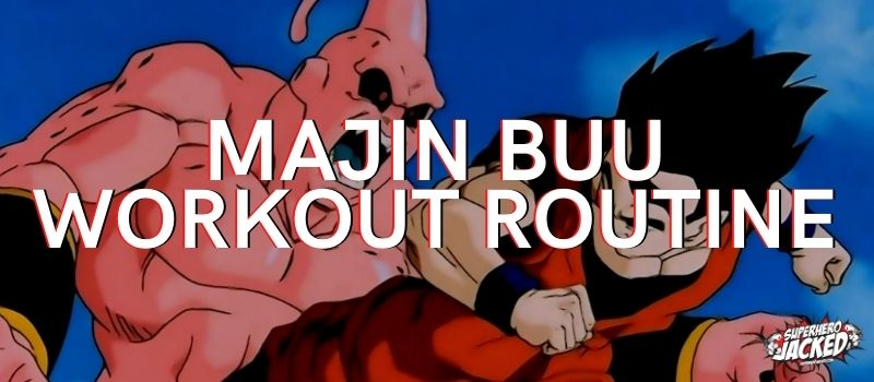 Majin Buu Workout (1)