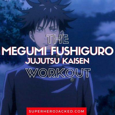 Megumi Fushiguro Workout