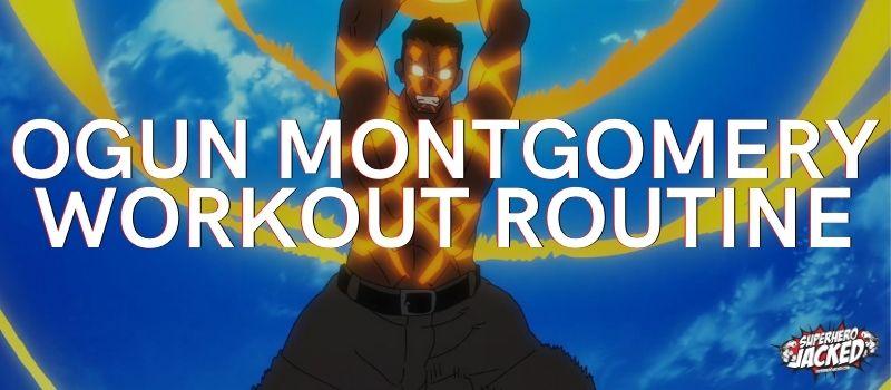 Ogun Montgomery Workout Routine