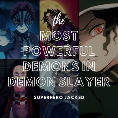 Most Powerful Demons in Demon Slayer